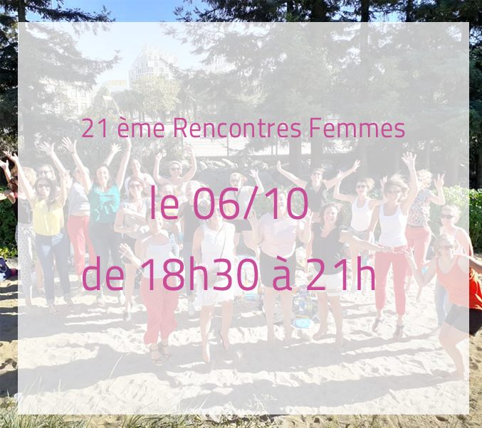 Rencontres Femmes le 06/10/20